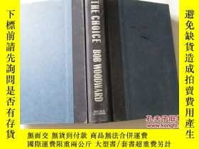 二手書博民逛書店THE罕見CHOICE: BOB WOODWARD【625】精裝