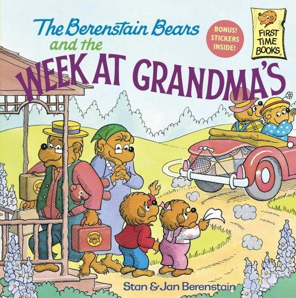 The Berenstain Bears and the Week at Grandma s (英文版)