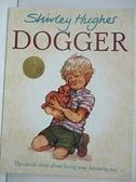 【書寶二手書T3/原文小說_D29】Dogger_Hughes, Shirley