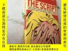 二手書博民逛書店The罕見Script 劇本Y16761 The Script