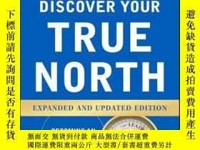 二手書博民逛書店Discover罕見Your True North, Expanded and Updated Edition