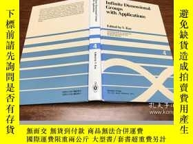 二手書博民逛書店Infinite罕見Dimensional Groups wit