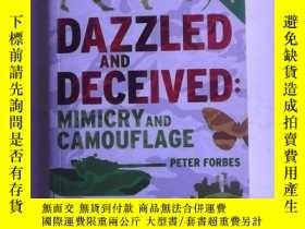 二手書博民逛書店Dazzled罕見and Deceived : Mimicry and Camouflage 英文原版 炫目與隱蔽
