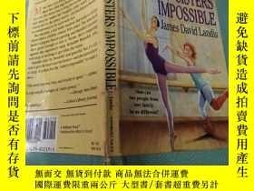 二手書博民逛書店THE罕見SISTERS IMPOSSIBLE(這對姐妹不可能)外文版Y212829