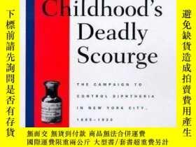 二手書博民逛書店Childhood s罕見Deadly Scourge: The