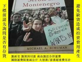 二手書博民逛書店Serbia罕見and MontenegroY97152 Schuman Facts on file 出版2