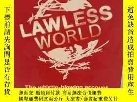 二手書博民逛書店無法無天的世界:當代國際法的產生與破滅罕見Lawless Wor