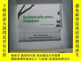 二手書博民逛書店AESTHETICALLY罕見YOURS,SINGAPORE 作者簽名Y10980 YIM CHEE PENG