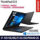 【Lenovo】ThinkPad E15 20RDCTO2WW 15.6吋i7-10510U四核512G SSD獨顯商務筆電