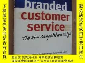 二手書博民逛書店Branded罕見Customer Service: The N
