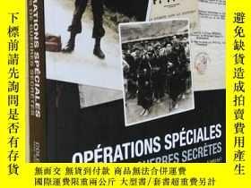 二手書博民逛書店法文原版罕見Opérations Spéciales : 20 Ans de Guerres Secrètes