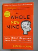 【書寶二手書T1/文學_QHK】A Whole New Mind-Why Right-Brainers Will Rule the Future_Pink, Daniel H.