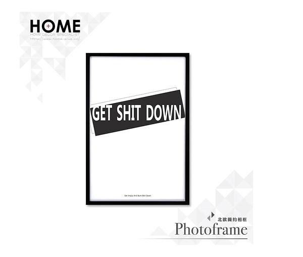 【南紡購物中心】Get Shit Down 時尚款 相框裝飾畫 63x43cm