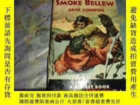 二手書博民逛書店Smoke罕見Bellew (1954年英文原版)Y25524