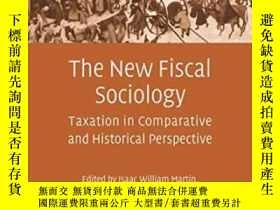 二手書博民逛書店The罕見New Fiscal SociologyY255562 Martin, Isaac William