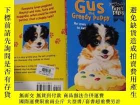 二手書博民逛書店gus罕見the greedy puppy :貪婪的小狗格斯Y200392 不祥 不祥