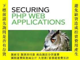 二手書博民逛書店Securing罕見Php Web ApplicationsY256260 Tricia Ballad Add