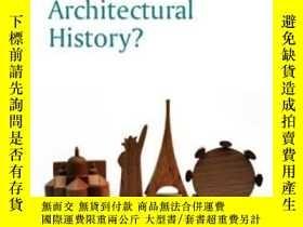 二手書博民逛書店What罕見Is Architectural History?Y364682 Andrew Leach Pol