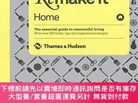 二手書博民逛書店Remake罕見It: Home: The Essential Guide to Resourceful Livi