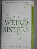 【書寶二手書T5/原文小說_KAC】The Weird Sisters_Brown, Eleanor