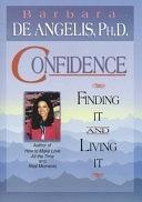 二手書博民逛書店 《Confidence: Finding it and Living it》 R2Y ISBN:1561705284│Hay House Incorporated