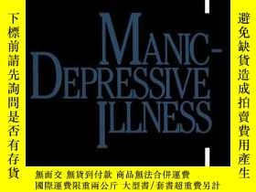 二手書博民逛書店Manic-depressive罕見IllnessY364682 Frederick K. Goodwin M