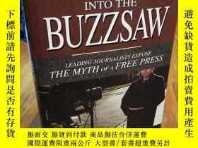 二手書博民逛書店Into罕見the Buzzsaw: Leading Journ
