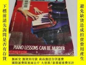 二手書博民逛書店GOOSEBUMPS罕見PIANO LESSONS CAN BE MURDER 下書口少許受潮Y9212