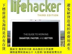 二手書博民逛書店Lifehacker:罕見The Guide to Working Smarter, Faster, and Be