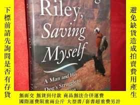 二手書博民逛書店Rescuing罕見Riley,Saving Myself (硬