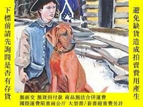 二手書博民逛書店The罕見Valley Forge Dog-山谷鍛造狗Y346464 Ruth G. Zavitsanos P
