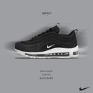 IMPACT Nike Air Max 97 黑子彈 黑 白 3M反光 921829-001 921522-001