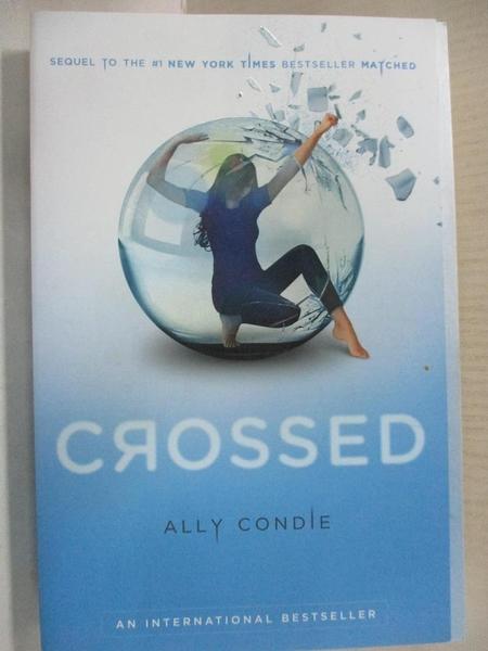 【書寶二手書T6/原文小說_DAL】Crossed_Condie, Allyson Braithwaite