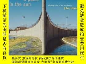 二手書博民逛書店A罕見Place in the Sun - Photography of Los AngelesY360448