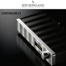 【竹北音響勝豐群】Jeff Rowland  Continuum S2 Integrated Amplifier  綜合擴大機
