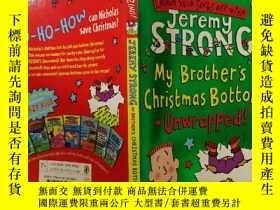 二手書博民逛書店My罕見Brother s Christmas Bottom-Unwrapped 我哥哥的聖誕底打開了Y200