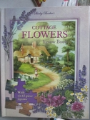 【書寶二手書T3/少年童書_YBS】Cottage Flowers Jigsaw Book-With six 63-pi