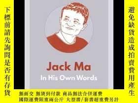 二手書博民逛書店Jack罕見Ma: In His Own Words 英文原版