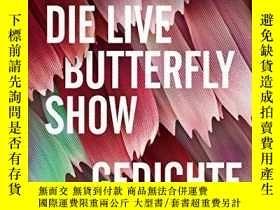 二手書博民逛書店Die罕見Live Butterfly ShowY364682 Jan Wagner Hanser Berli