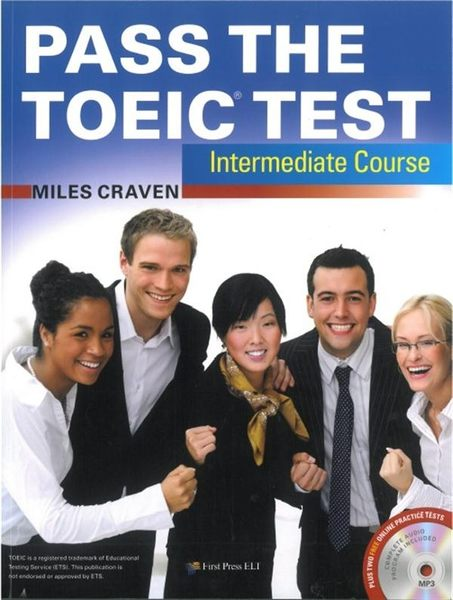 Pass the TOEIC Test Intermediate Course(with MP3+Key audio scripts)