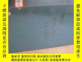 二手書博民逛書店8747SMALL罕見FATIGUE CRACKS19636 J