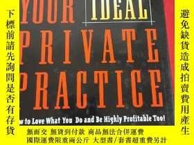 二手書博民逛書店Building罕見Your Ideal Private Practice: A Guide for Therap