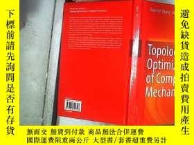 二手書博民逛書店TOPOLOGY罕見OPTIMIZATION OF COMPLIANT MECHANISMS 柔性機構的拓撲優化奇
