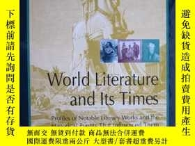二手書博民逛書店World罕見Literature and Its Times, Vol 8: Classical Literat