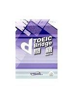 二手書博民逛書店《TOEIC Bridge問題(附CD)》 R2Y ISBN:9