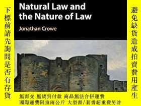 二手書博民逛書店Natural罕見Law And The Nature Of LawY256260 Jonathan Crow