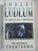 【書寶二手書T7/原文小說_AUD】The Matarese Countdown_Ludlum