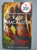 【書寶二手書T1/原文小說_IRJ】Love in the Time of Dragons_Katie MacAlister