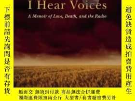 二手書博民逛書店I罕見Hear Voices: A Memoir Of Love