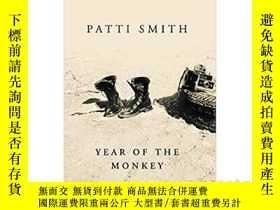 二手書博民逛書店Year罕見of the Monkey 帕蒂史密斯新作 英文原版